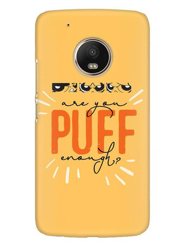 Are You Puff Enough Mobile Cover for Moto G5