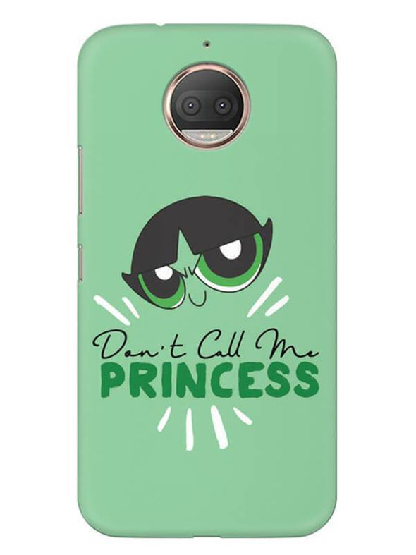 Don't Call Me Princess Mobile Cover for Moto G5s