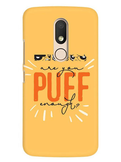 Are You Puff Enough Mobile Cover for Moto M