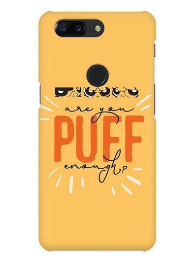 Are You Puff Enough Mobile Cover for OnePlus 5T
