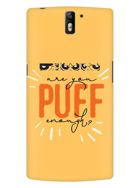 Are You Puff Enough Mobile Cover for OnePlus One