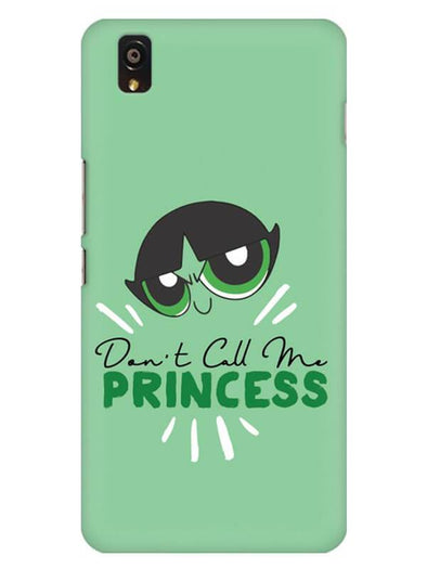 Don't Call Me Princess Mobile Cover for OnePlus X