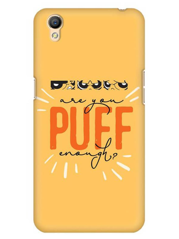 Are You Puff Enough Mobile Cover for Oppo A37