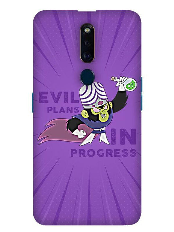 Evil Plan Mojojojo Mobile Cover for Oppo F11 Pro