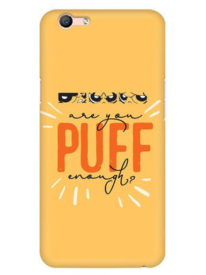 Are You Puff Enough Mobile Cover for Oppo F1 S