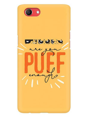 Are You Puff Enough Mobile Cover for Oppo Realme 1