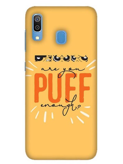 Are You Puff Enough Mobile Cover for Galaxy A30
