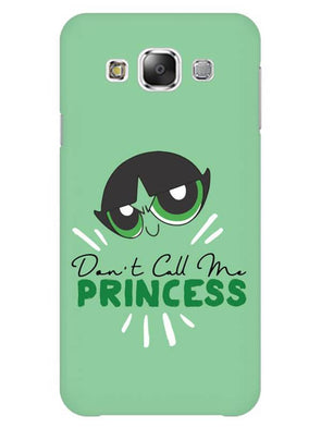 Don't Call Me Princess Mobile Cover for Galaxy Grand 2