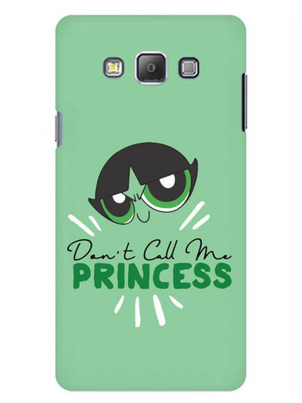 Don't Call Me Princess Mobile Cover for Galaxy Grand Prime