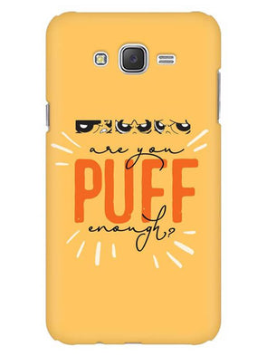 Are You Puff Enough Mobile Cover for Galaxy J1 2016