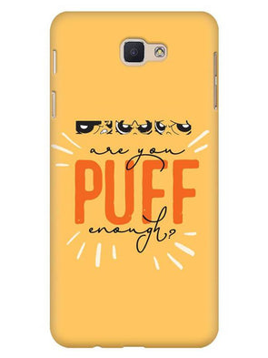 Are You Puff Enough Mobile Cover for Galaxy J5 Prime