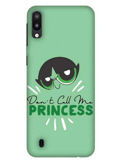 Don't Call Me Princess Mobile Cover for Samsung M10