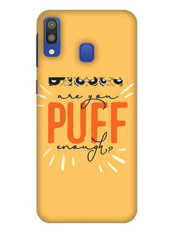 Are You Puff Enough Mobile Cover for Samsung M20