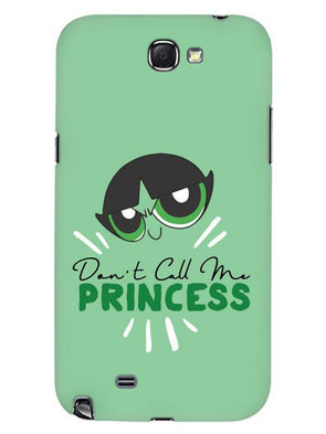 Don't Call Me Princess Mobile Cover for Samsung Note 2