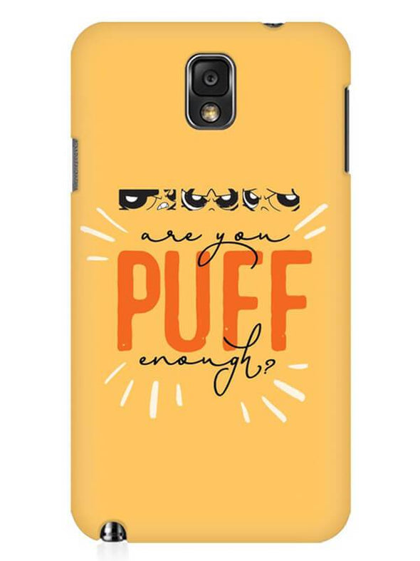 Are You Puff Enough Mobile Cover for Samsung Note 3