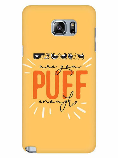 Are You Puff Enough Mobile Cover for Samsung Note 5