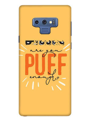 Are You Puff Enough Mobile Cover for Samsung Note 9