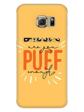 Are You Puff Enough Mobile Cover for Galaxy S6