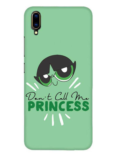 Don't Call Me Princess Mobile Cover for Vivo V11 Pro