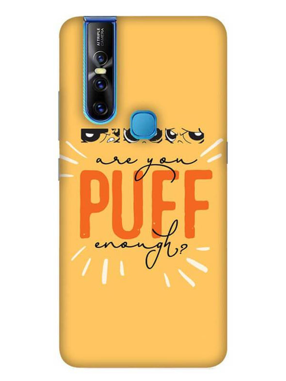 Are You Puff Enough Mobile Cover for Vivo 15