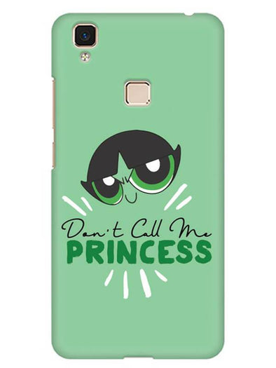 Don't Call Me Princess Mobile Cover for Vivo V3 Max