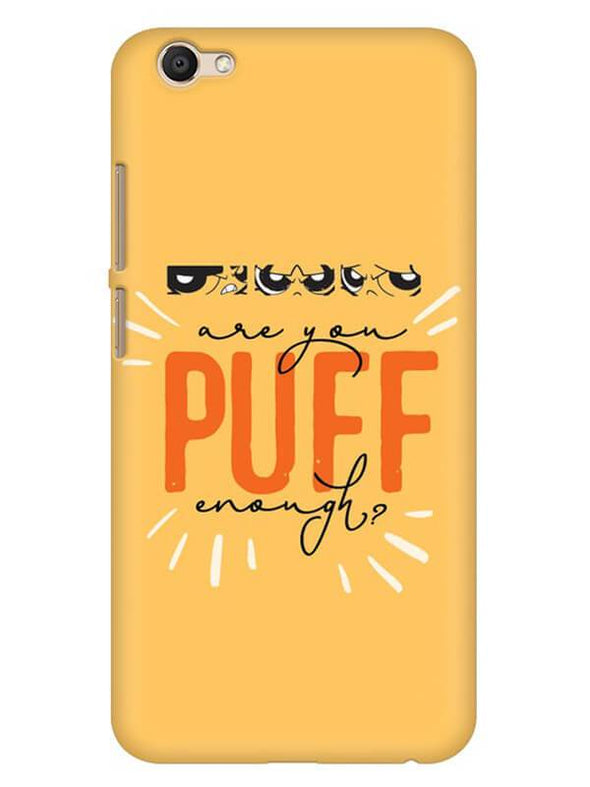 Are You Puff Enough Mobile Cover for Vivo V5 Plus