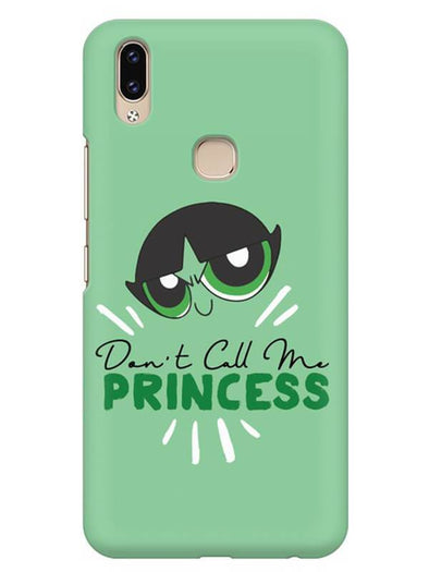 Don't Call Me Princess Mobile Cover for Vivo V9