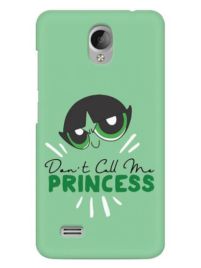 Don't Call Me Princess Mobile Cover for Vivo Y21L