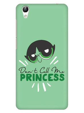 Don't Call Me Princess Mobile Cover for Vivo Y51L