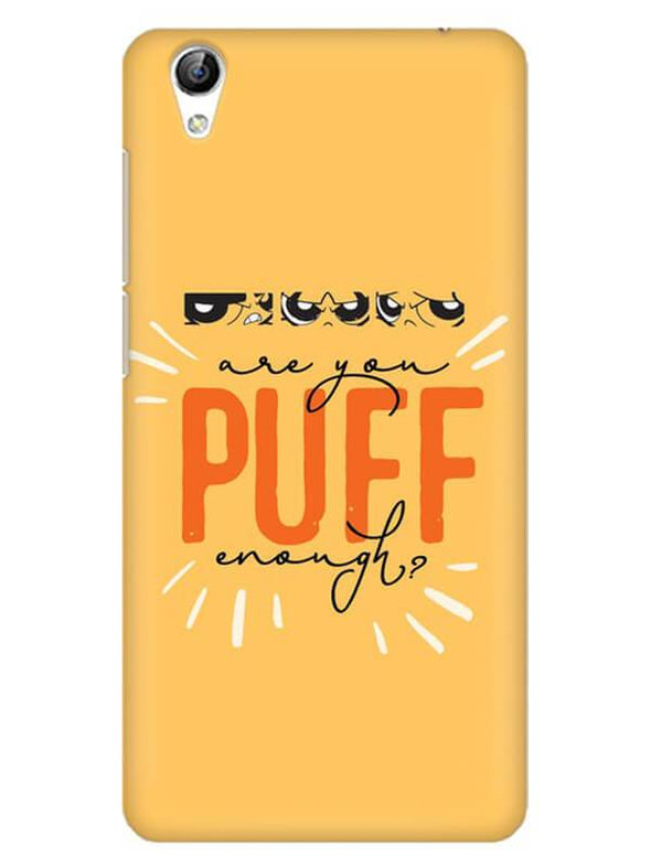Are You Puff Enough Mobile Cover for Vivo Y51L