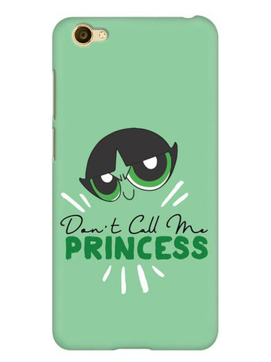 Don't Call Me Princess Mobile Cover for Vivo Y67