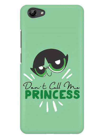 Don't Call Me Princess Mobile Cover for Vivo Y71