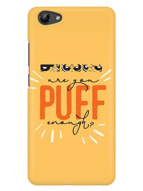 Are You Puff Enough Mobile Cover for Vivo Y71