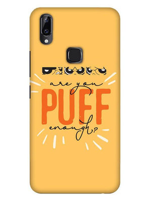 Are You Puff Enough Mobile Cover for Vivo Y83 pro