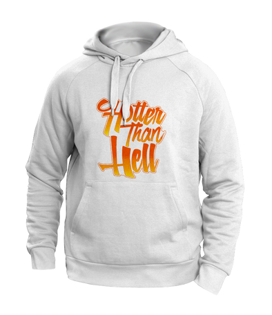 hotter than hell hoodies