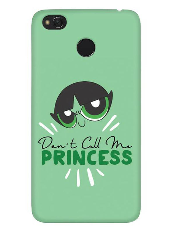 Don't Call Me Princess Mobile Cover for Xiaomi Redmi 4