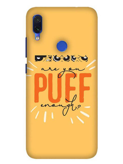 Are You Puff Enough Mobile Cover for Xiaomi Redmi 7