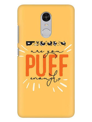 Are You Puff Enough Mobile Cover for Xiaomi Redmi Note 4
