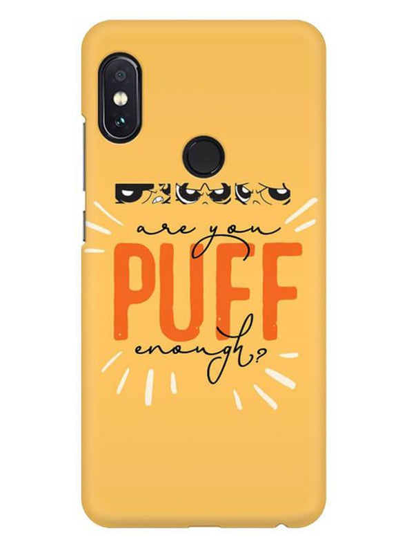 Are You Puff Enough Mobile Cover for Redmi Note 6 Pro