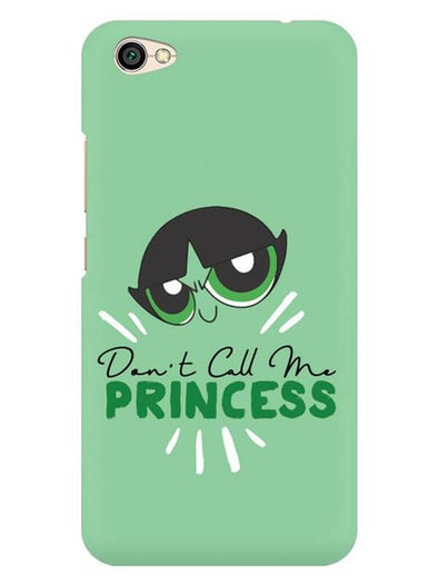 Don't Call Me Princess Mobile Cover for Redmi Y1 Lite