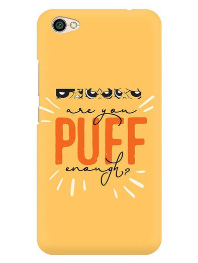 Are You Puff Enough Mobile Cover for Redmi Y1 Lite