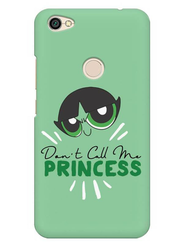 Don't Call Me Princess Mobile Cover for Xiaomi Redmi Y1