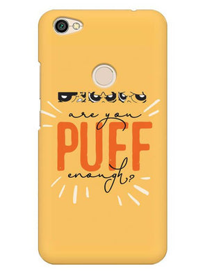 Are You Puff Enough Mobile Cover for Xiaomi Redmi Y1