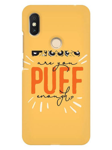 Are You Puff Enough Mobile Cover for Xiaomi Redmi Y2