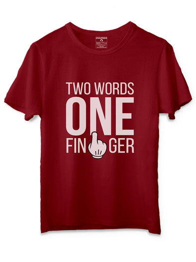 Two words one finger Red T-Shirts