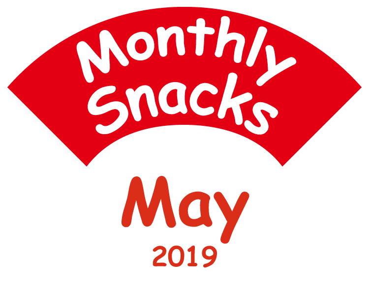Monthly Snacks May 2019