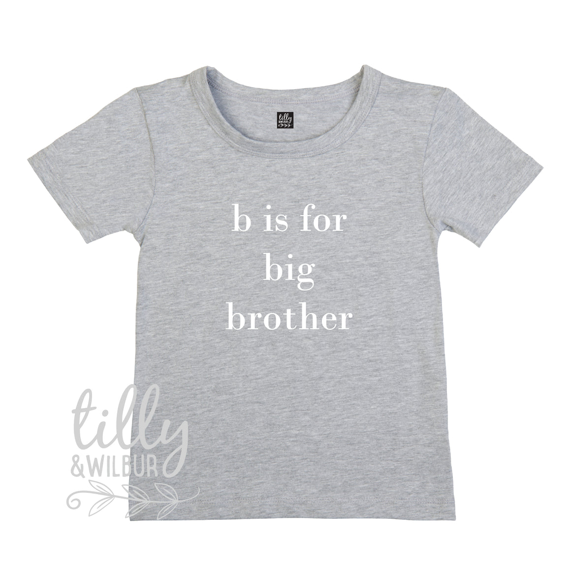 B Is For Big Brother T-Shirt