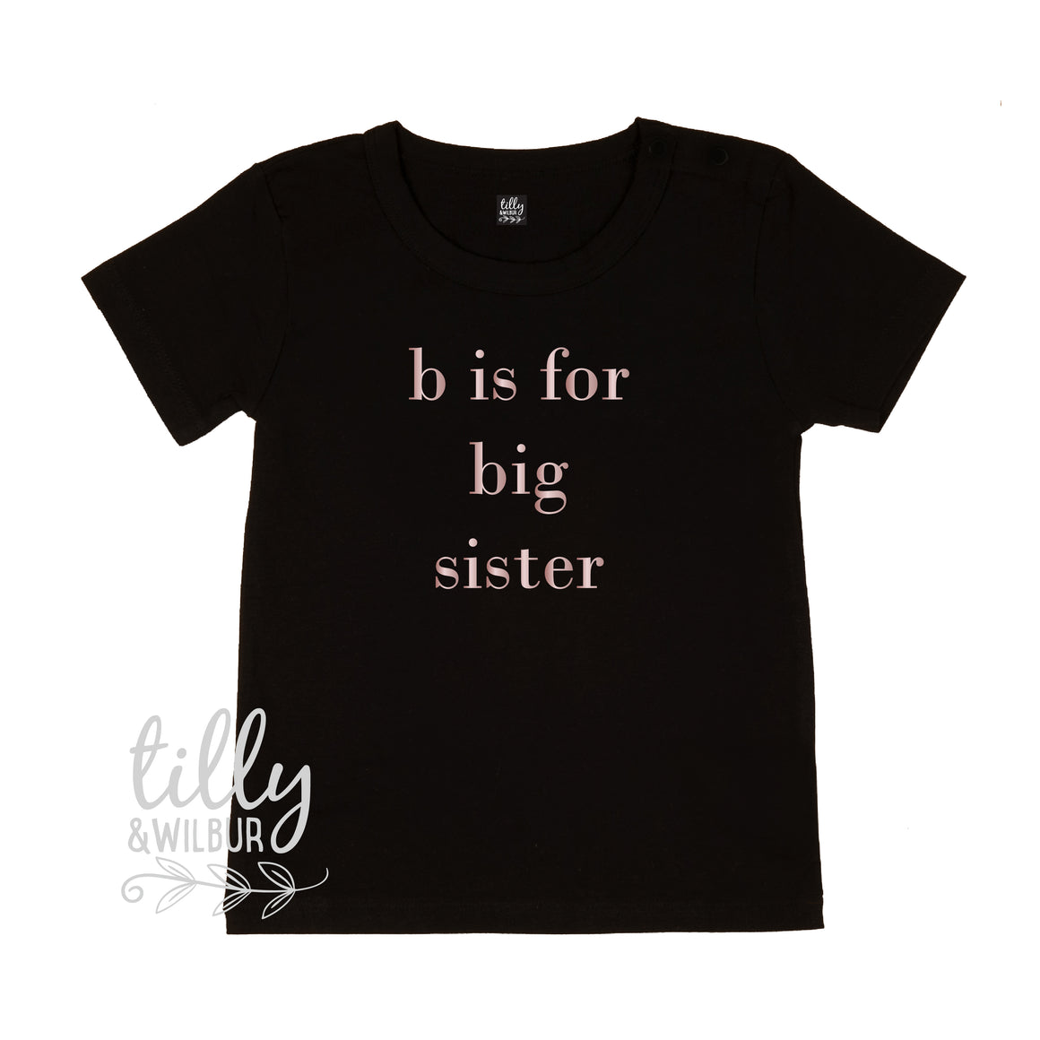 B Is For Big Sister T-Shirt