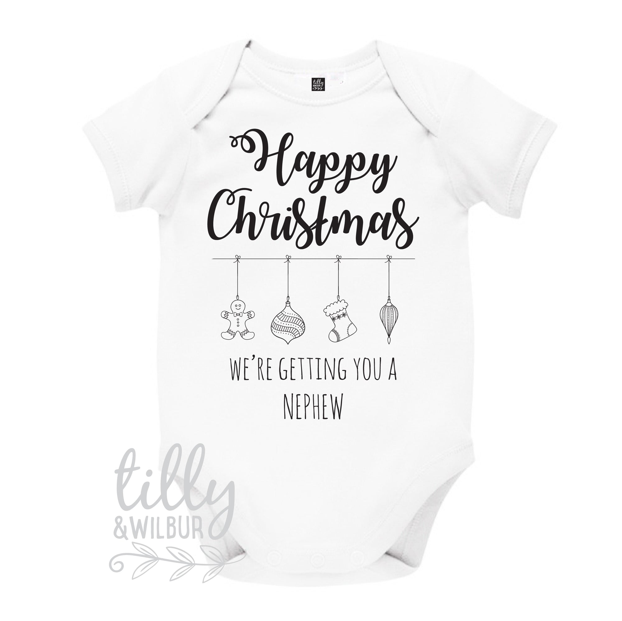 Happy Christmas We're Getting You A Nephew