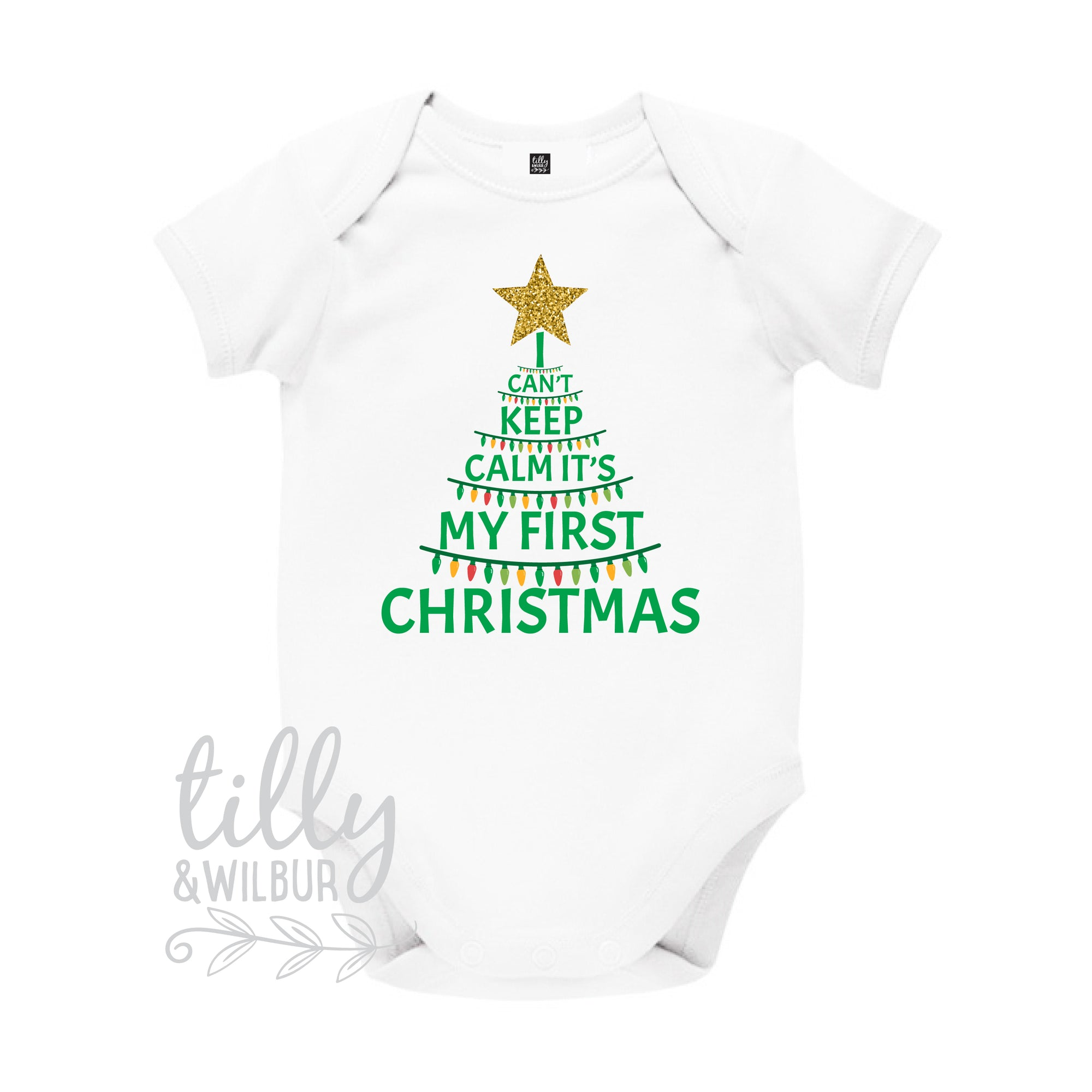 I Can't Keep Calm It's My First Christmas Unisex Bodysuit